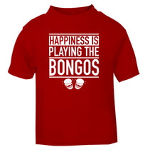 Happiness is playing the bongos red Baby Toddler Tshirt 2 Years