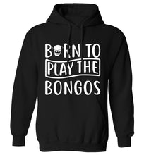 Born to play the bongos adults unisex black hoodie 2XL