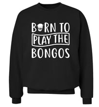 Born to play the bongos Adult's unisex black Sweater 2XL