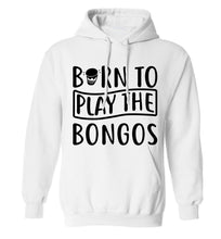 Born to play the bongos adults unisex white hoodie 2XL