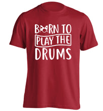 Born to play the drums adults unisex red Tshirt 2XL