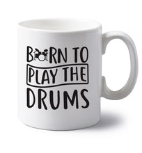 Born to play the drums left handed white ceramic mug