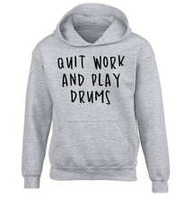 Quit work and play drums children's grey hoodie 12-14 Years