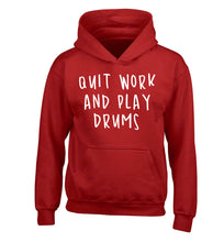 Quit work and play drums children's red hoodie 12-14 Years