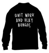 Quit work and play bongos children's black sweater 12-14 Years
