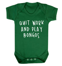Quit work and play bongos Baby Vest green 18-24 months