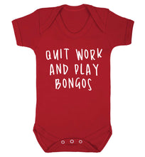Quit work and play bongos Baby Vest red 18-24 months