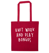Quit work and play bongos red tote bag