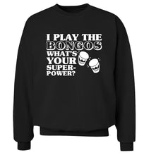 I play the bongos what's your superpower? Adult's unisexblack Sweater 2XL