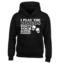 I play the bongos what's your superpower? children's black hoodie 12-14 Years