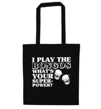 I play the bongos what's your superpower? black tote bag