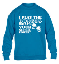 I play the bongos what's your superpower? children's blue sweater 12-14 Years