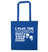 I play the bongos what's your superpower? blue tote bag