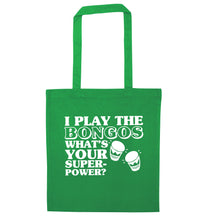 I play the bongos what's your superpower? green tote bag