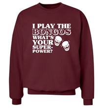 I play the bongos what's your superpower? Adult's unisexmaroon Sweater 2XL