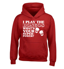 I play the bongos what's your superpower? children's red hoodie 12-14 Years