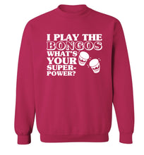 I play the bongos what's your superpower? Adult's unisexpink Sweater 2XL