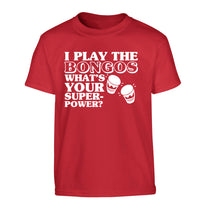 I play the bongos what's your superpower? Children's red Tshirt 12-14 Years