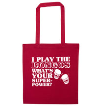 I play the bongos what's your superpower? red tote bag