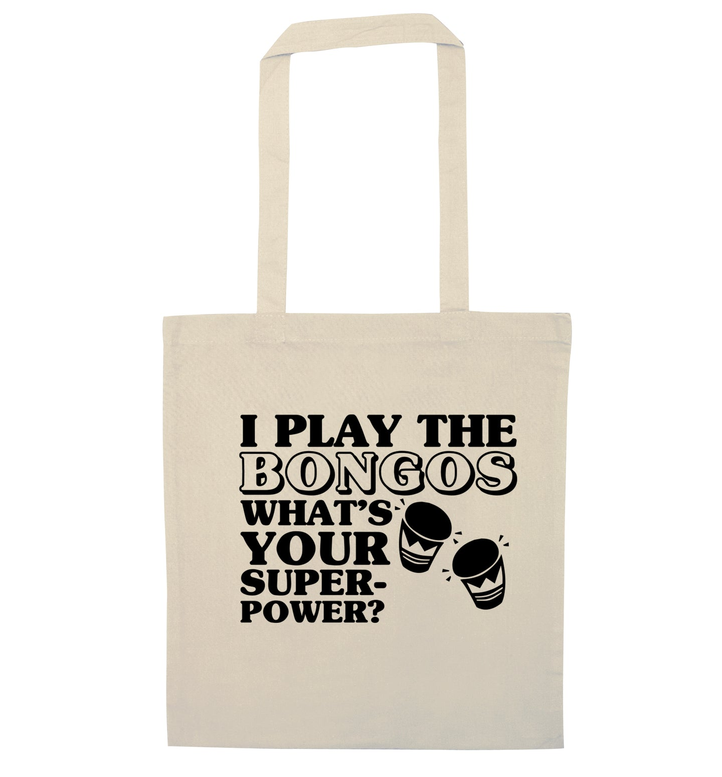 I play the bongos what's your superpower? natural tote bag