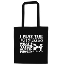 I play the drums what's your superpower? black tote bag