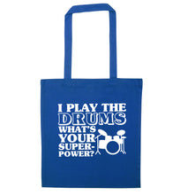 I play the drums what's your superpower? blue tote bag