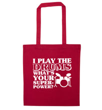 I play the drums what's your superpower? red tote bag