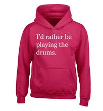 I'd rather be playing the drums children's pink hoodie 12-14 Years