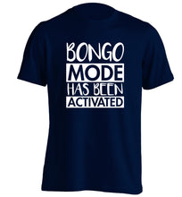 Bongo mode has been activated adults unisexnavy Tshirt 2XL