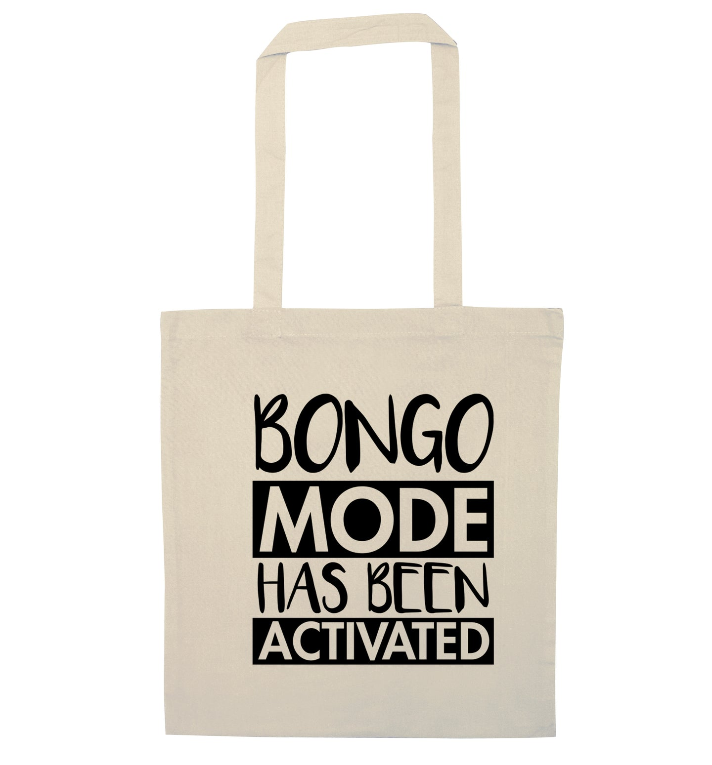 Bongo mode has been activated natural tote bag