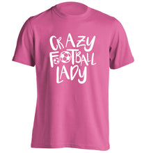 Crazy football lady adults unisexpink Tshirt 2XL