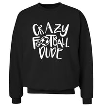 Crazy football dude Adult's unisexblack Sweater 2XL