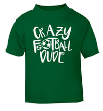 Crazy football dude green Baby Toddler Tshirt 2 Years