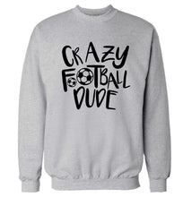 Crazy football dude Adult's unisexgrey Sweater 2XL