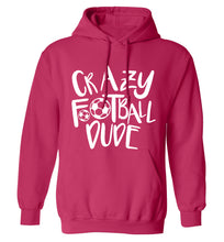Crazy football dude adults unisexpink hoodie 2XL