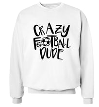 Crazy football dude Adult's unisexwhite Sweater 2XL