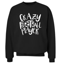 Crazy football player Adult's unisexblack Sweater 2XL