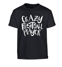 Crazy football player Children's black Tshirt 12-14 Years