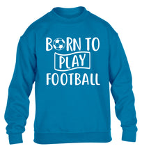 Born to play football children's blue sweater 12-14 Years