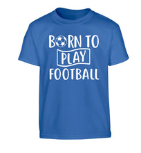 Born to play football Children's blue Tshirt 12-14 Years