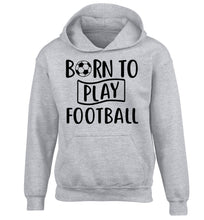 Born to play football children's grey hoodie 12-14 Years
