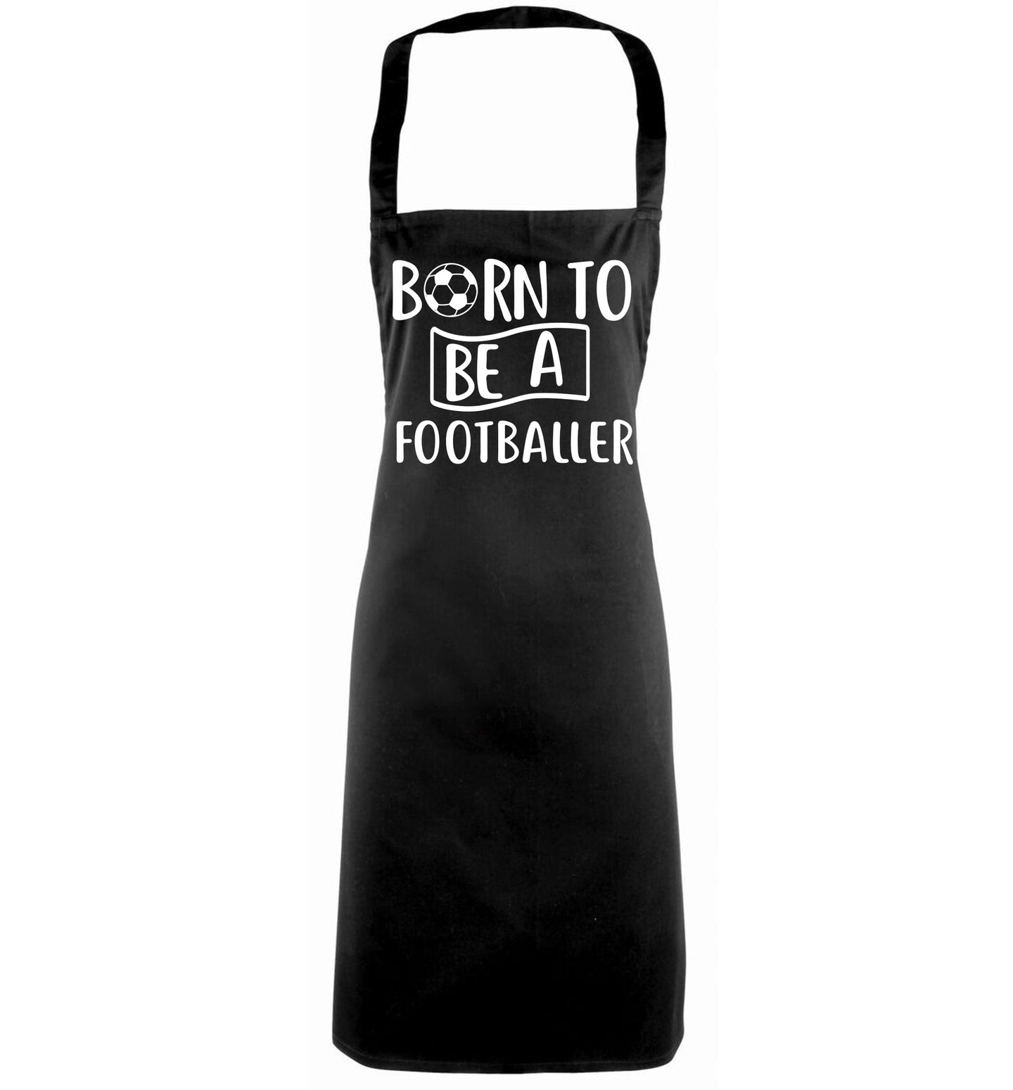Born to be a footballer black apron