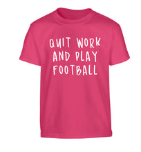 Quit work play football Children's pink Tshirt 12-14 Years