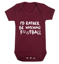 I'd rather be watching football Baby Vest maroon 18-24 months