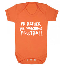 I'd rather be watching football Baby Vest orange 18-24 months