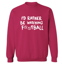 I'd rather be watching football Adult's unisexpink Sweater 2XL