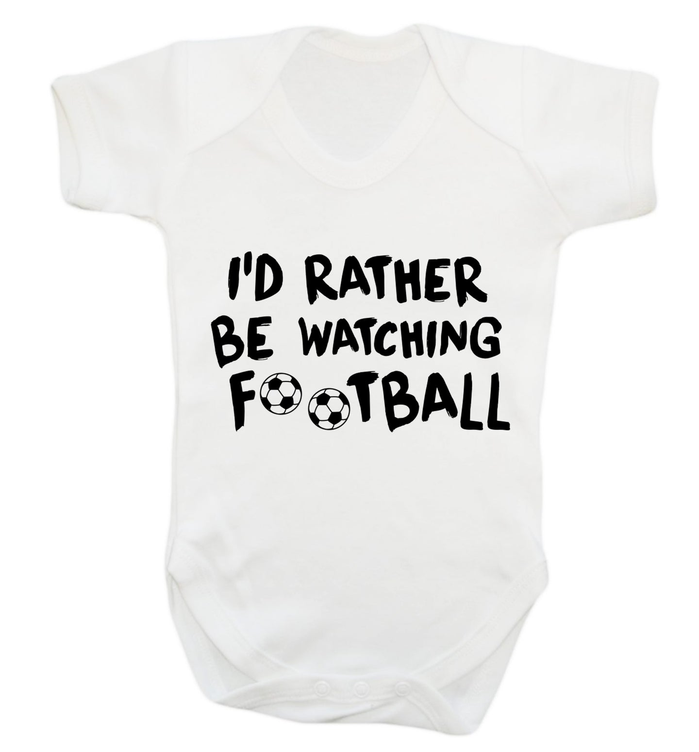 I'd rather be watching football Baby Vest white 18-24 months