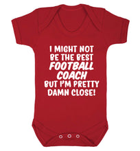 I might not be the best football coach but I'm pretty close! Baby Vest red 18-24 months