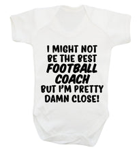 I might not be the best football coach but I'm pretty close! Baby Vest white 18-24 months