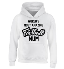 Worlds most amazing football mum children's white hoodie 12-14 Years